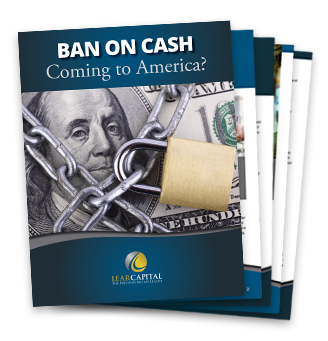 Ban on Cash Coming to America?