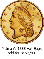 Pittman's 1833 Half Eagle sold for $467,500